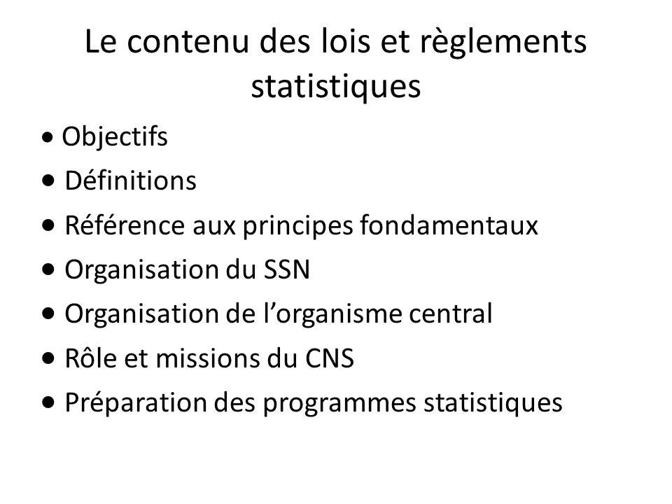 Le contenu des lois et règlements statistiques