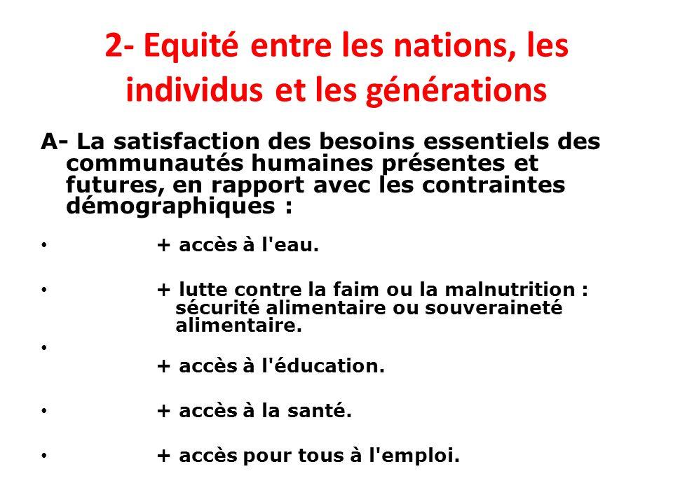2- Equité entre les nations, les individus et les générations