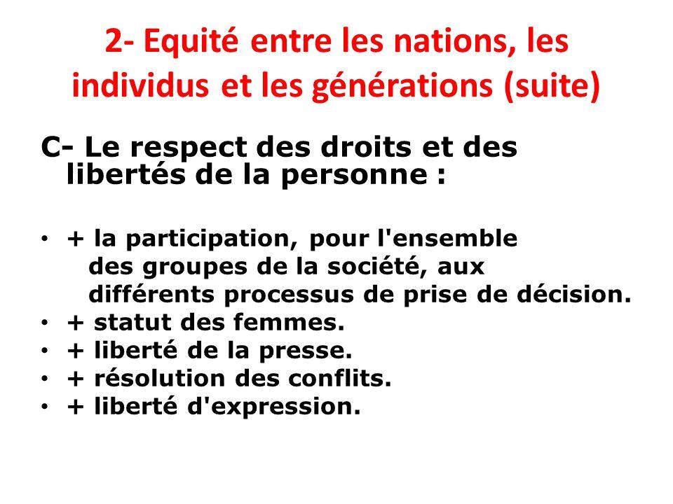 2- Equité entre les nations, les individus et les générations (suite)