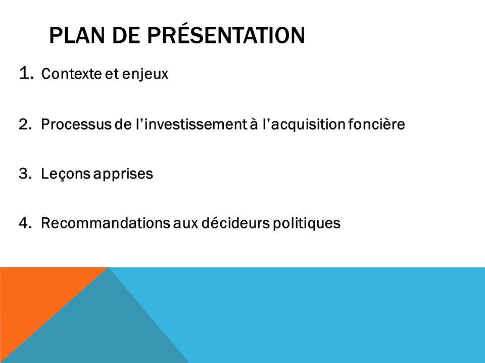 Plan de présentation Contexte et enjeux