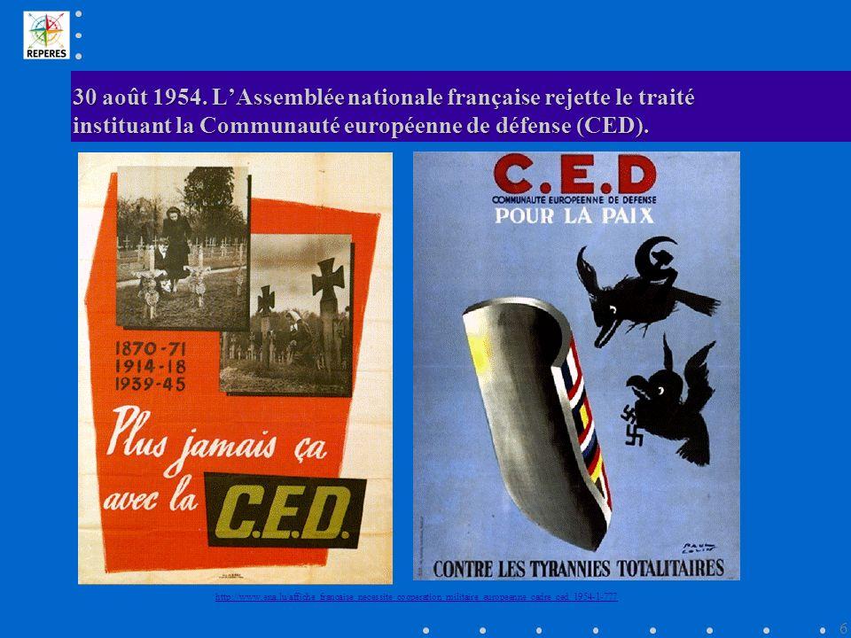 30 août 1954. L'Assemblée nationale française rejette le traité instituant la Communauté européenne de défense (CED).