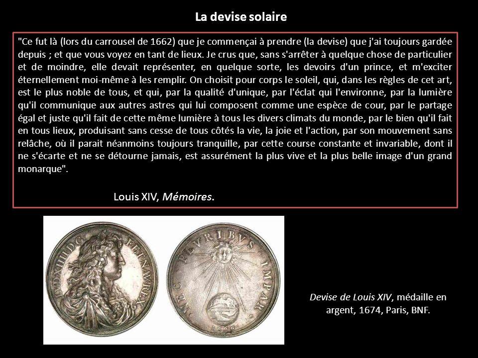 Devise de Louis XIV, médaille en argent, 1674, Paris, BNF.