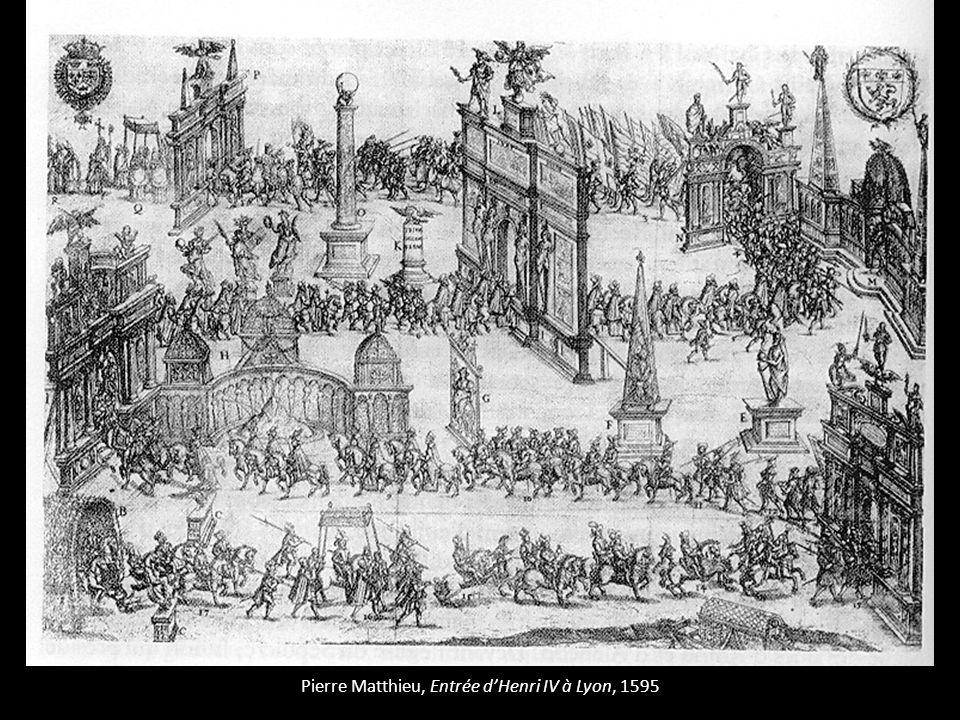 Pierre Matthieu, Entrée d'Henri IV à Lyon, 1595