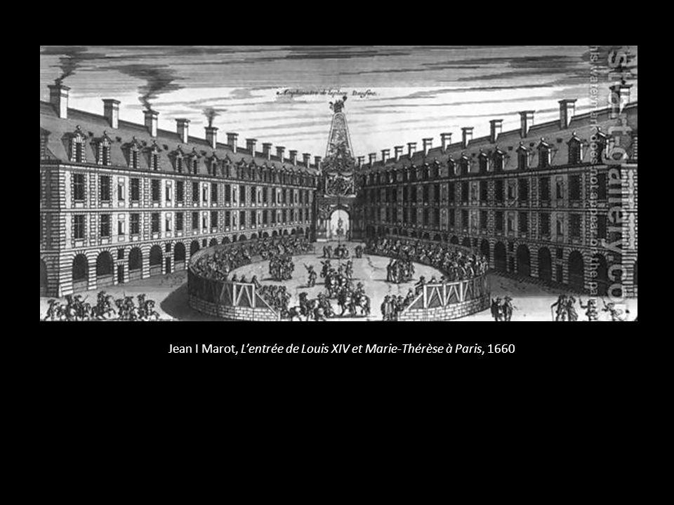 Jean I Marot, L'entrée de Louis XIV et Marie-Thérèse à Paris, 1660