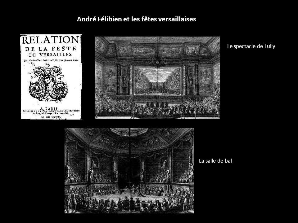 André Félibien et les fêtes versaillaises