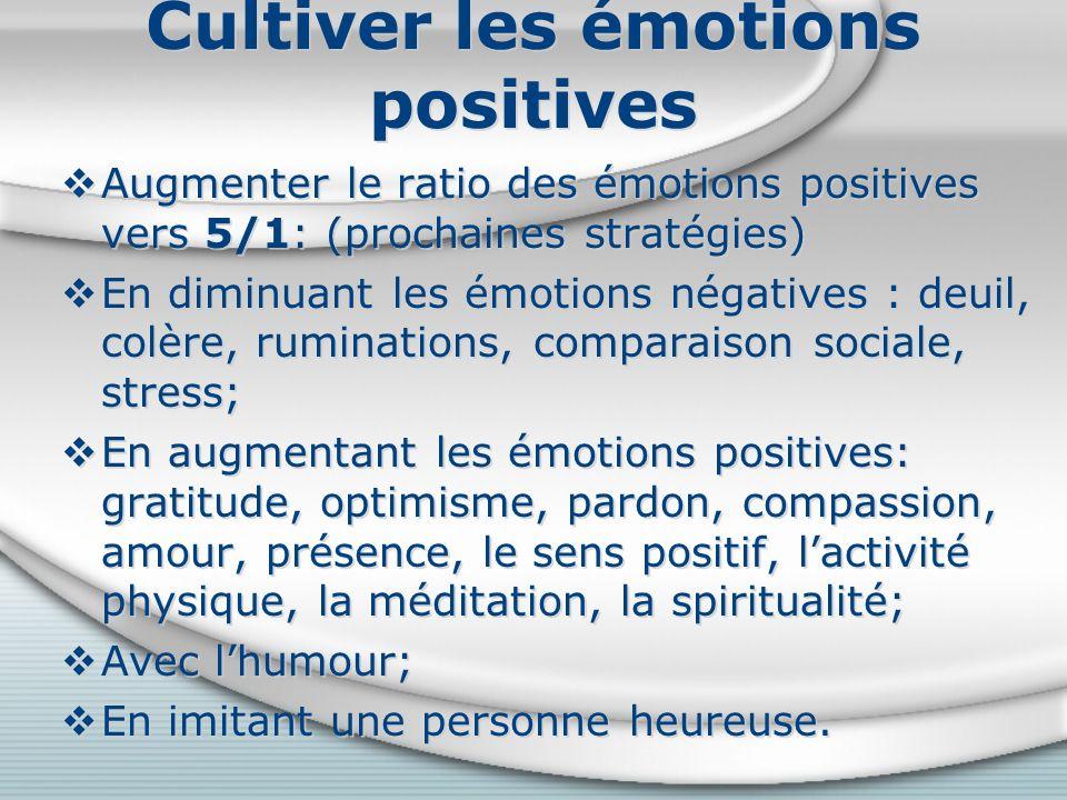 Cultiver les émotions positives