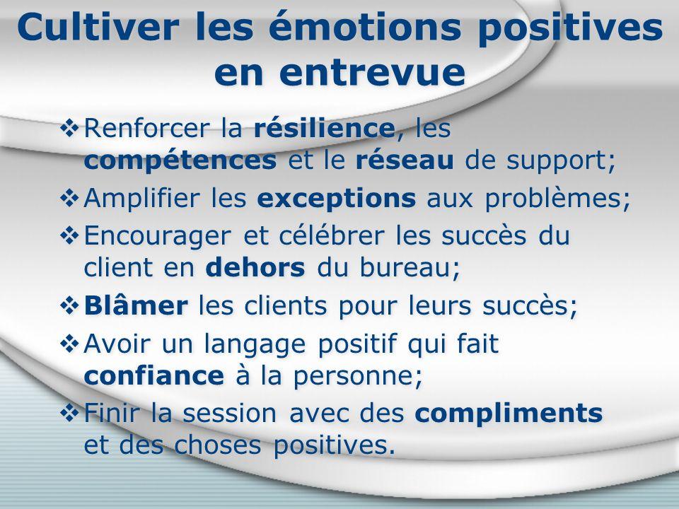 Cultiver les émotions positives en entrevue