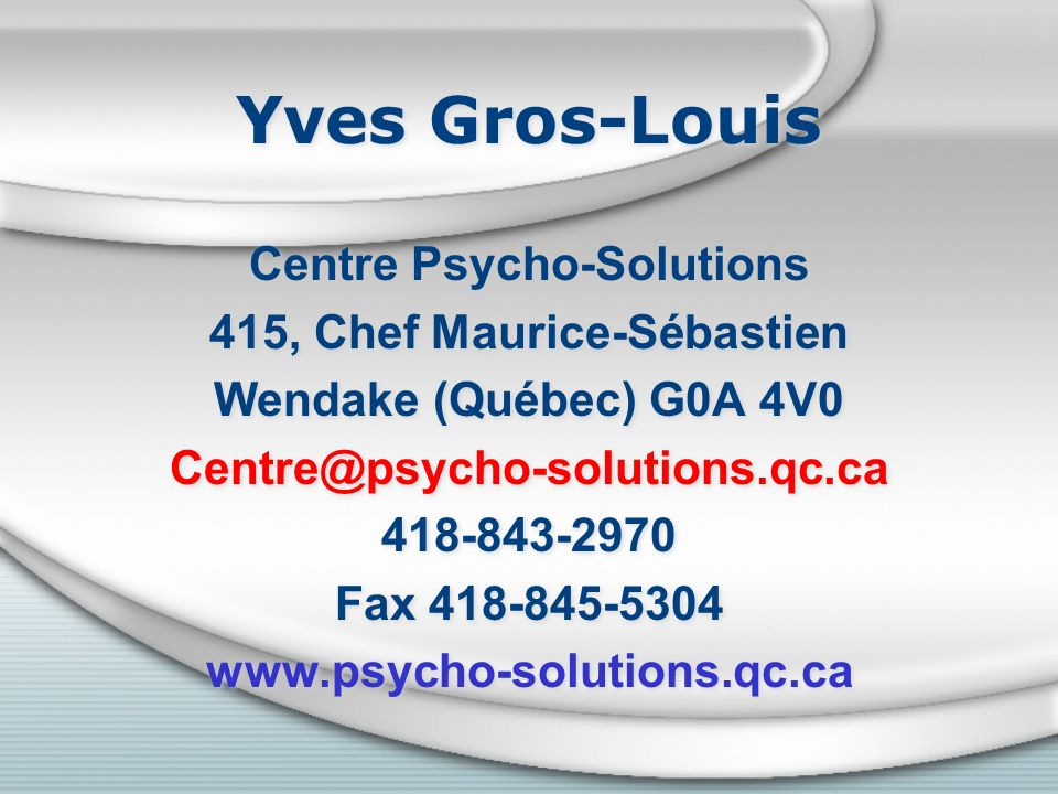 Centre Psycho-Solutions 415, Chef Maurice-Sébastien