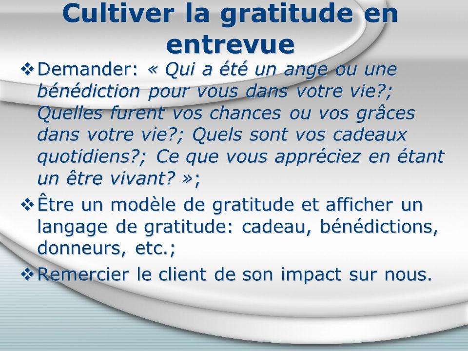 Cultiver la gratitude en entrevue
