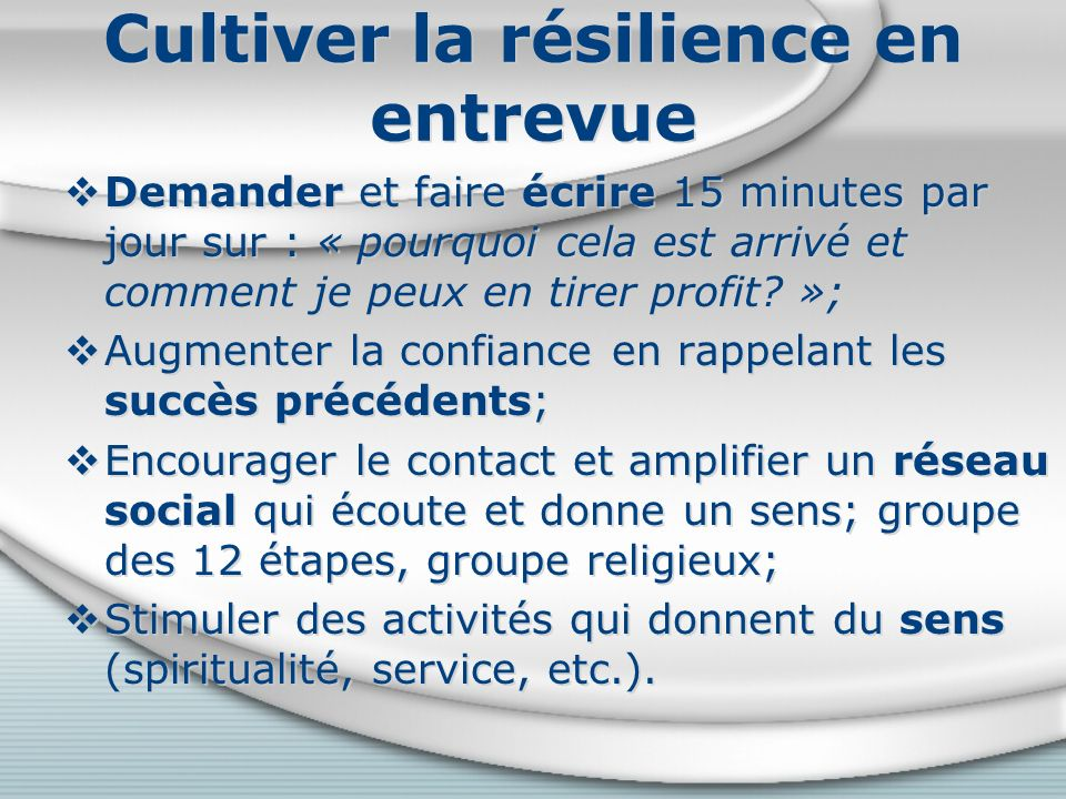 Cultiver la résilience en entrevue