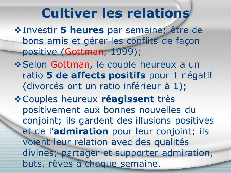 Cultiver les relations