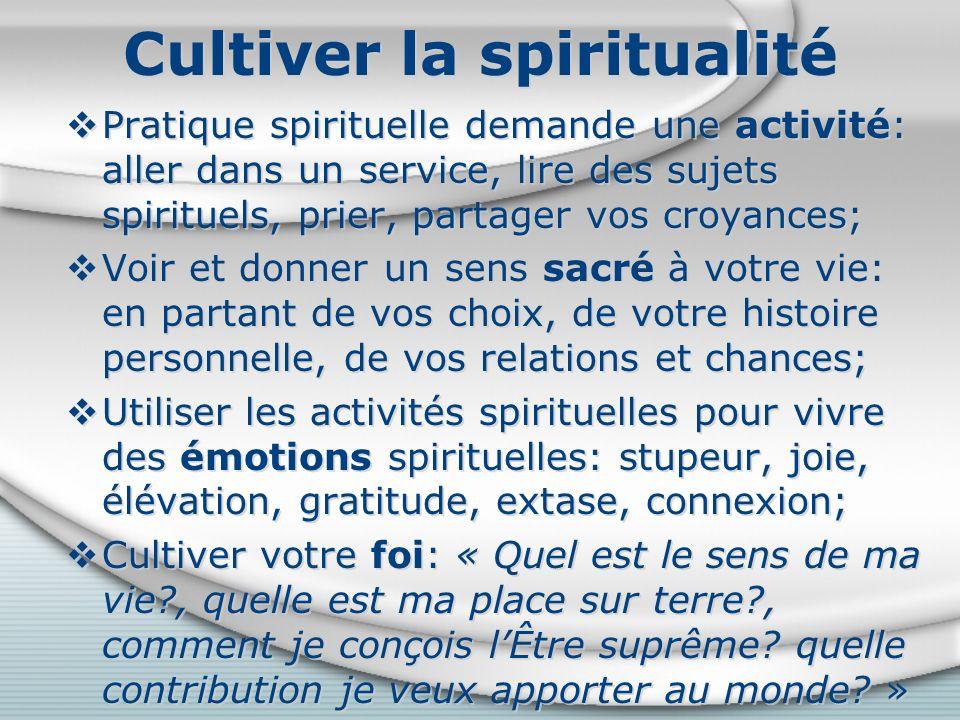 Cultiver la spiritualité