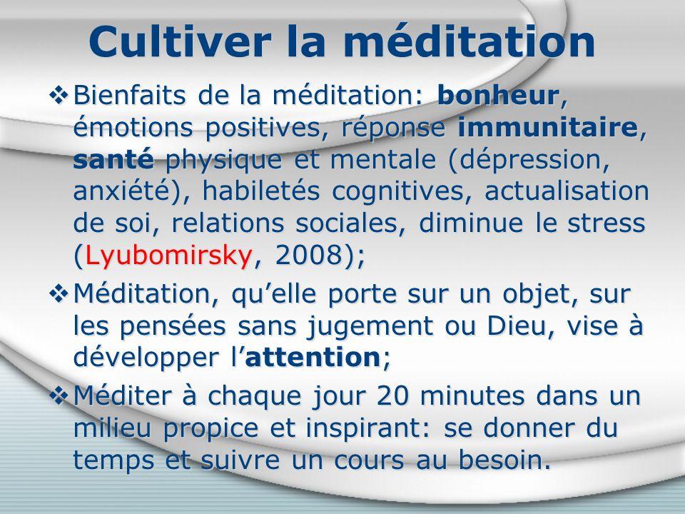 Cultiver la méditation