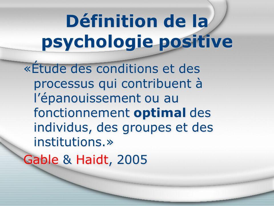 Définition de la psychologie positive