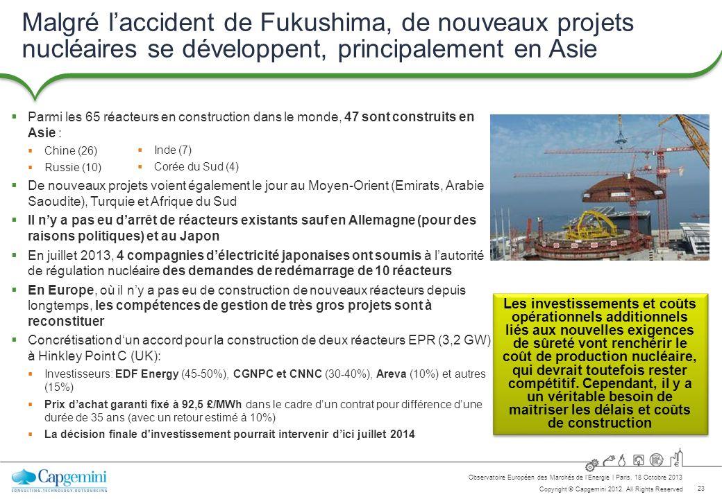 Malgré l'accident de Fukushima, de nouveaux projets nucléaires se développent, principalement en Asie