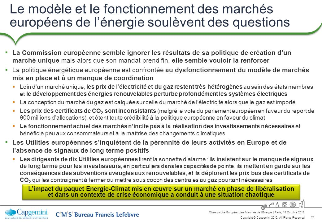 Le modèle et le fonctionnement des marchés européens de l'énergie soulèvent des questions