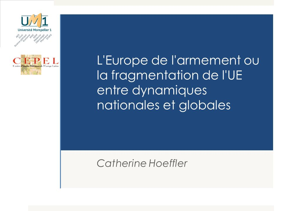 L Europe de l armement ou la fragmentation de l UE entre dynamiques nationales et globales