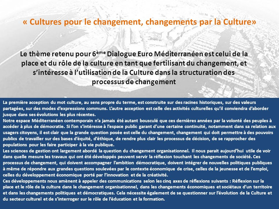 « Cultures pour le changement, changements par la Culture»