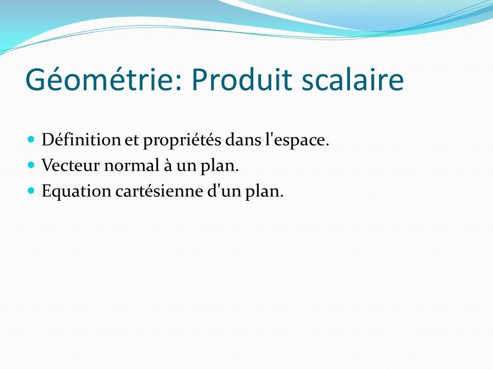 Géométrie: Produit scalaire
