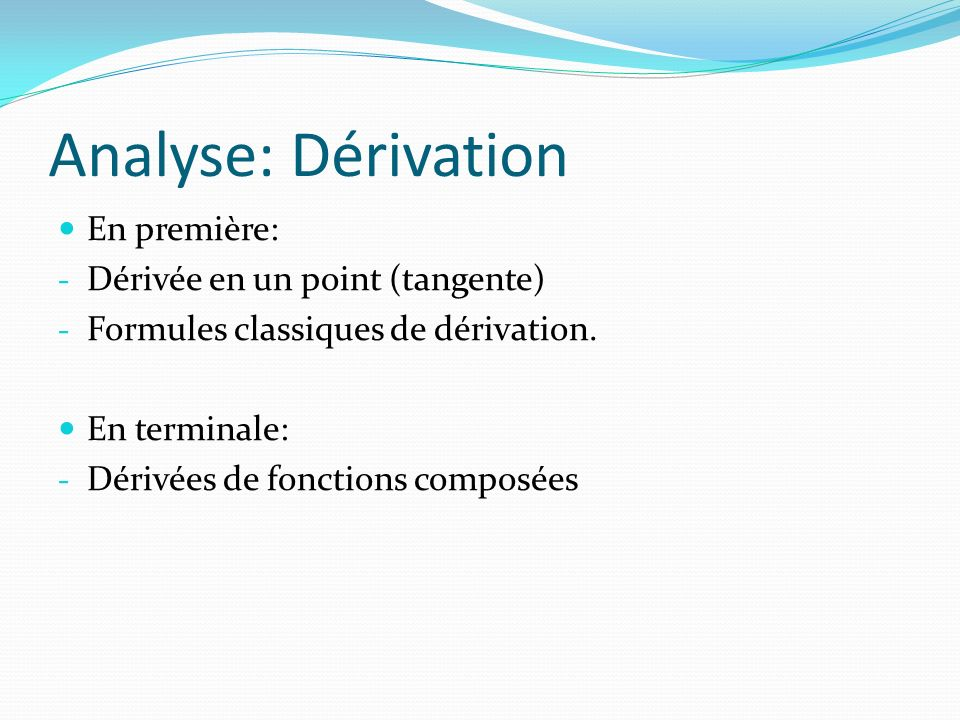 Analyse: Dérivation En première: Dérivée en un point (tangente)
