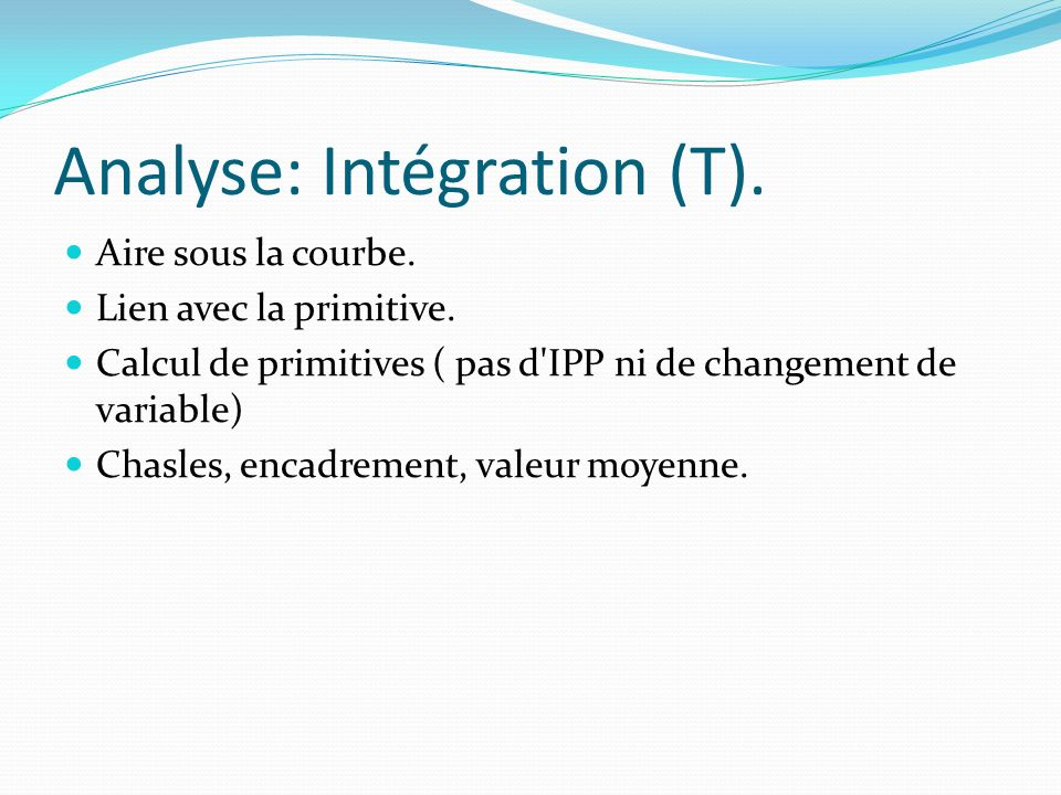 Analyse: Intégration (T).