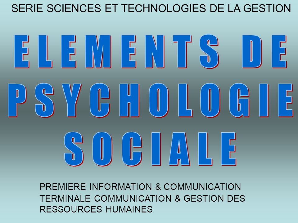 ELEMENTS DE PSYCHOLOGIE SOCIALE