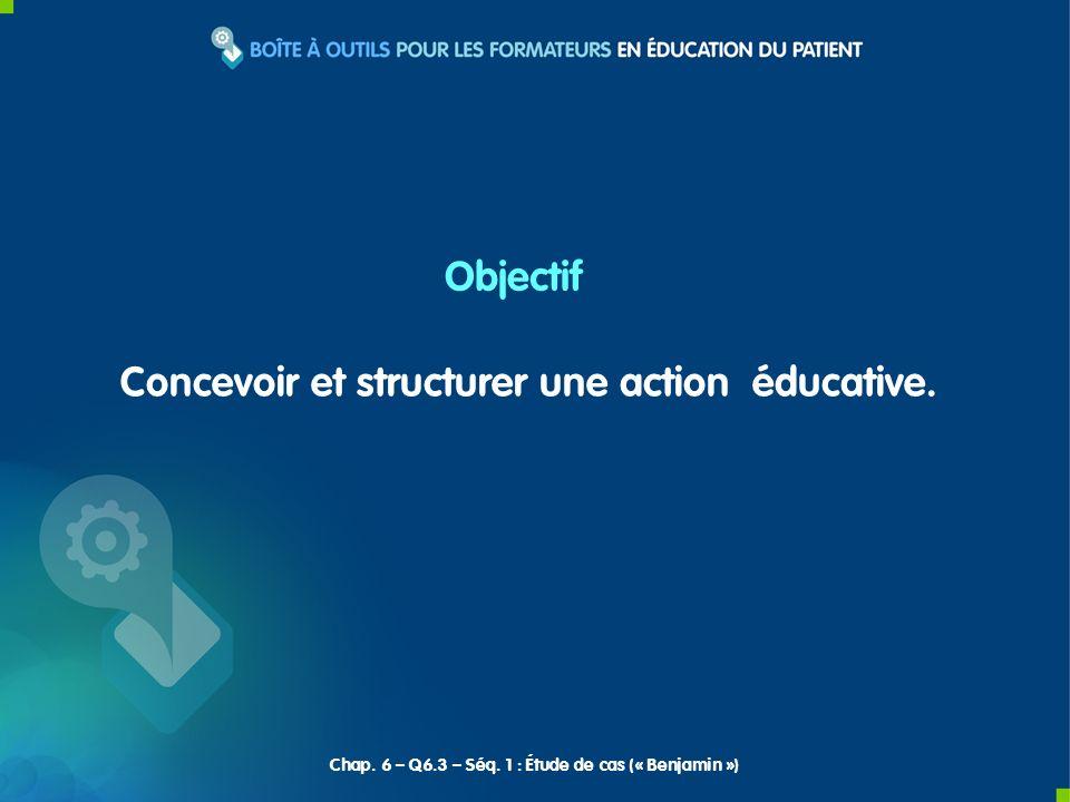 Concevoir et structurer une action éducative.