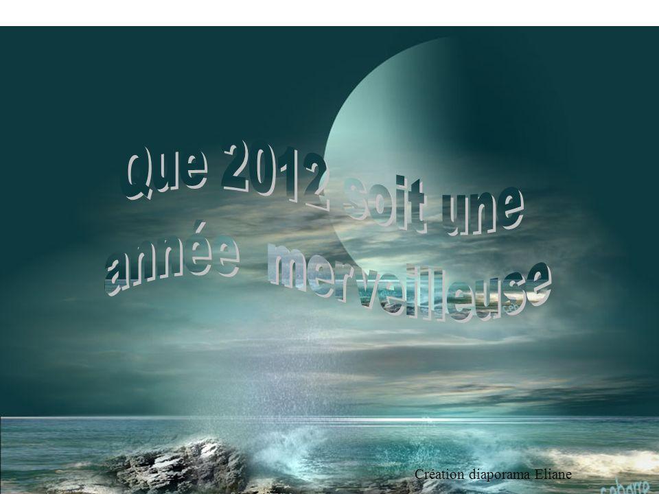 Que 2012 soit une année merveilleuse