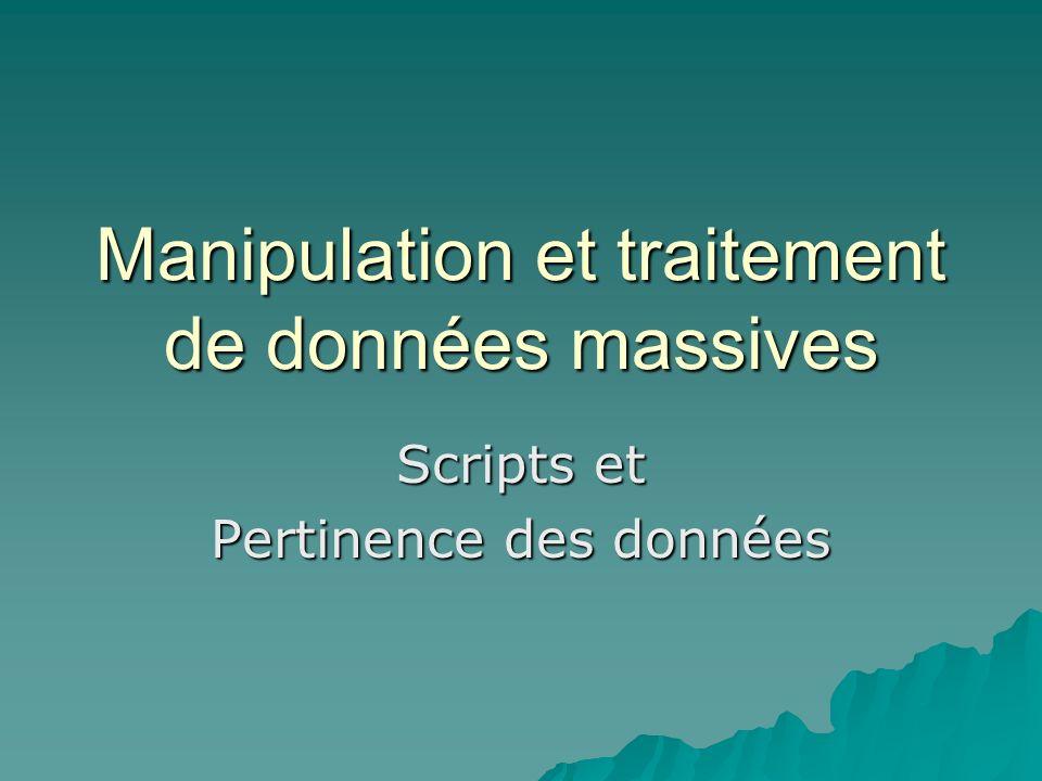 Manipulation et traitement de données massives