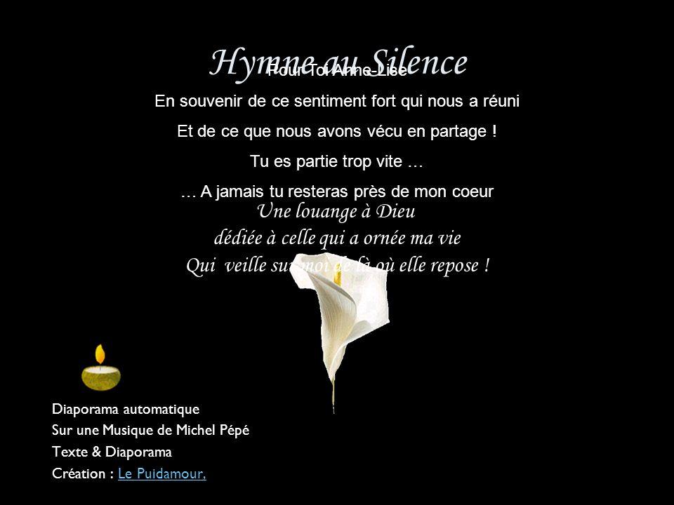 Hymne au Silence Une louange à Dieu dédiée à celle qui a ornée ma vie