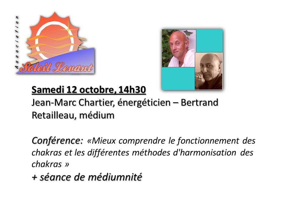 + séance de médiumnité Samedi 12 octobre, 14h30