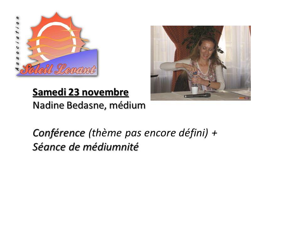 Conférence (thème pas encore défini) + Séance de médiumnité