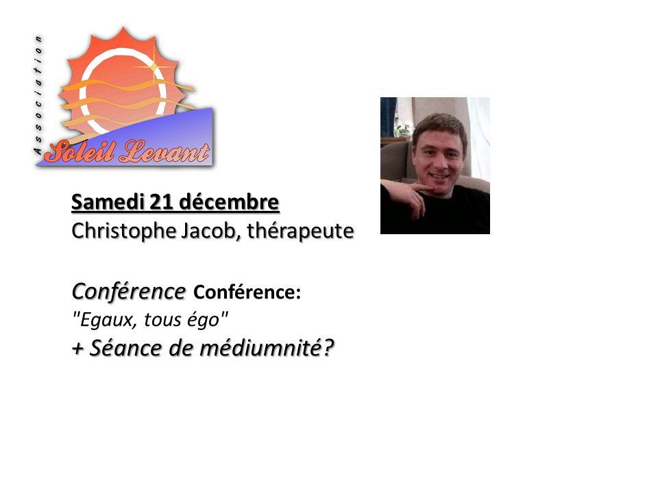 Conférence Conférence: Egaux, tous égo + Séance de médiumnité