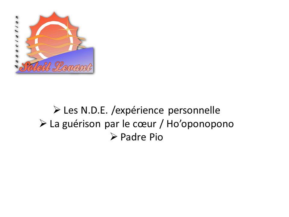 Les N.D.E. /expérience personnelle