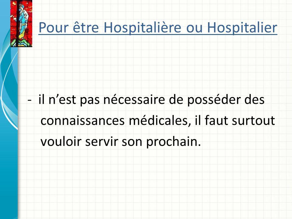 Pour être Hospitalière ou Hospitalier