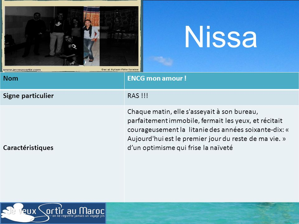 Nissa Nom ENCG mon amour ! Signe particulier RAS !!! Caractéristiques