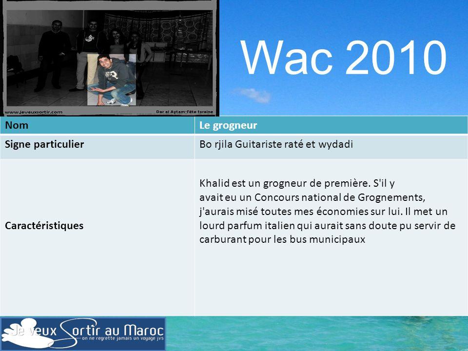 Wac 2010 Nom Le grogneur Signe particulier