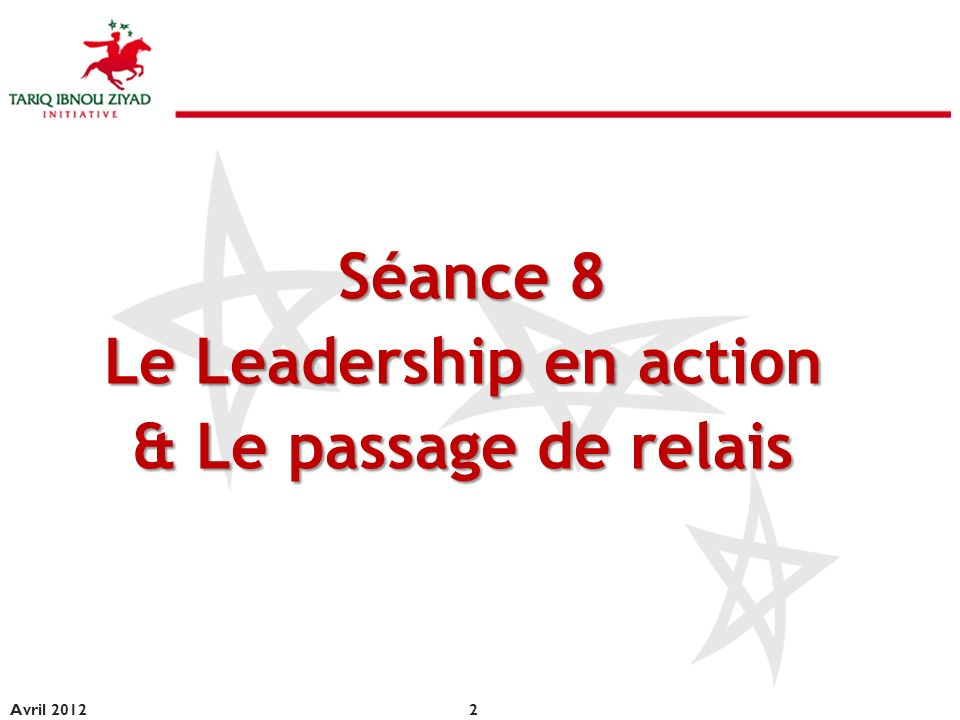 Le Leadership en action