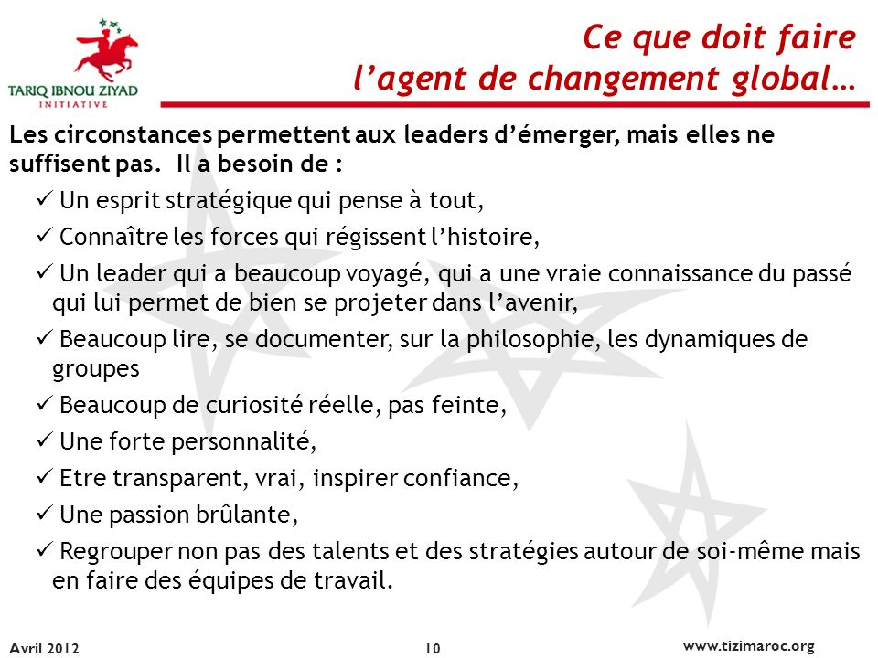 l'agent de changement global…
