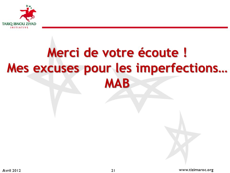 Mes excuses pour les imperfections…