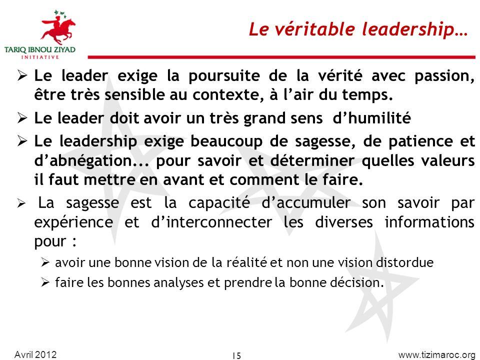 Le véritable leadership…