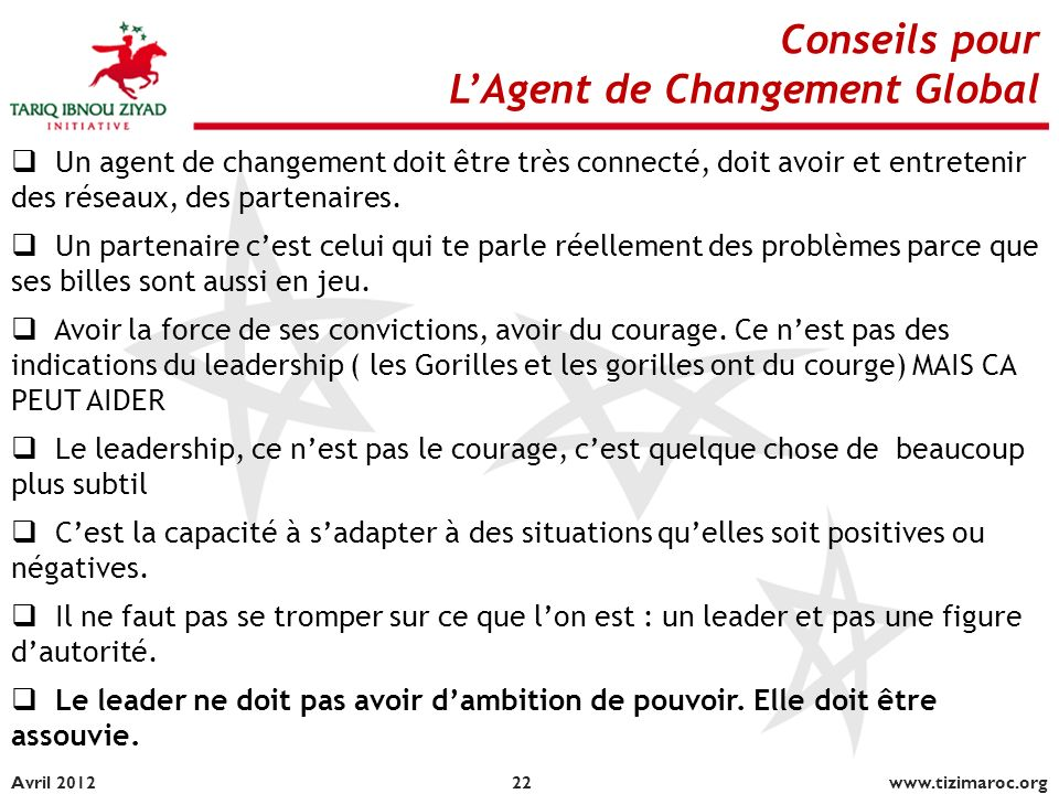L'Agent de Changement Global