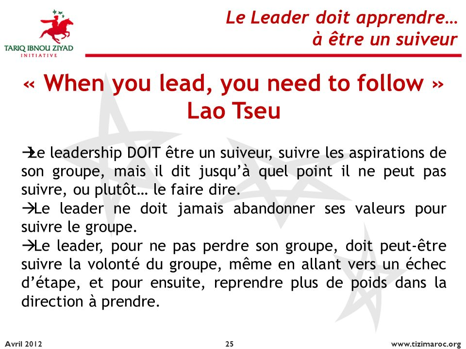 « When you lead, you need to follow »