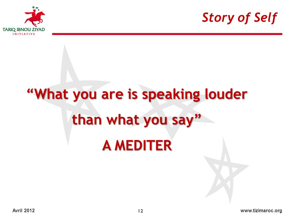 What you are is speaking louder than what you say