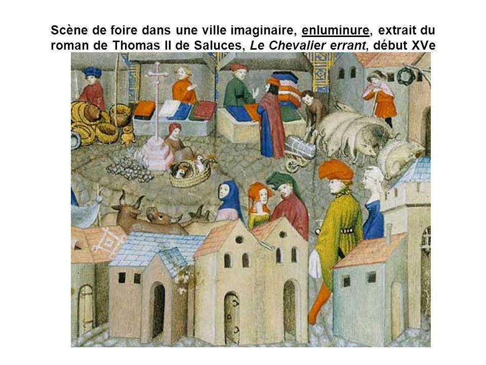 Scène de foire dans une ville imaginaire, enluminure, extrait du roman de Thomas II de Saluces, Le Chevalier errant, début XVe siècle.