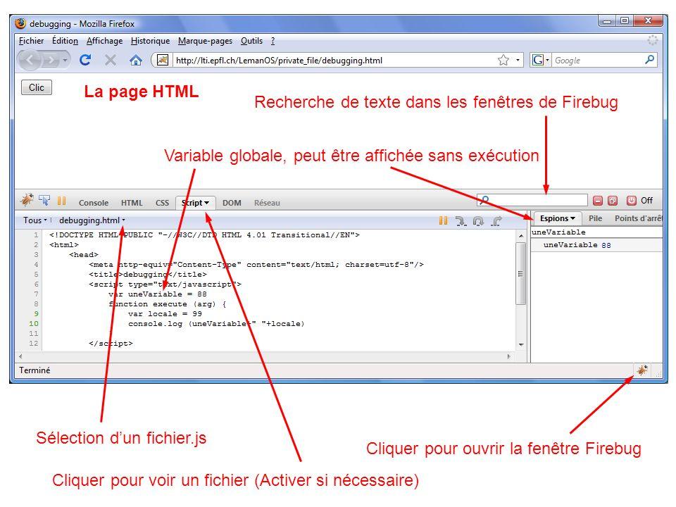 La page HTML Recherche de texte dans les fenêtres de Firebug. Variable globale, peut être affichée sans exécution.