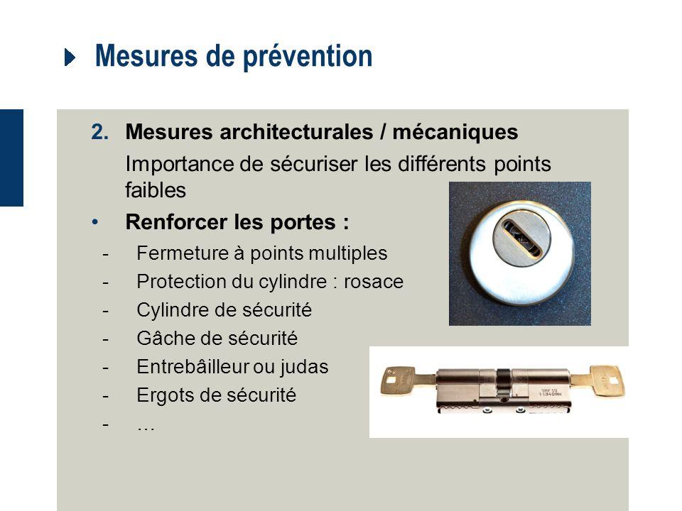 Mesures de prévention Mesures architecturales / mécaniques