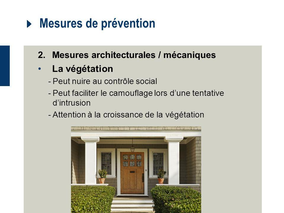 Mesures de prévention La végétation