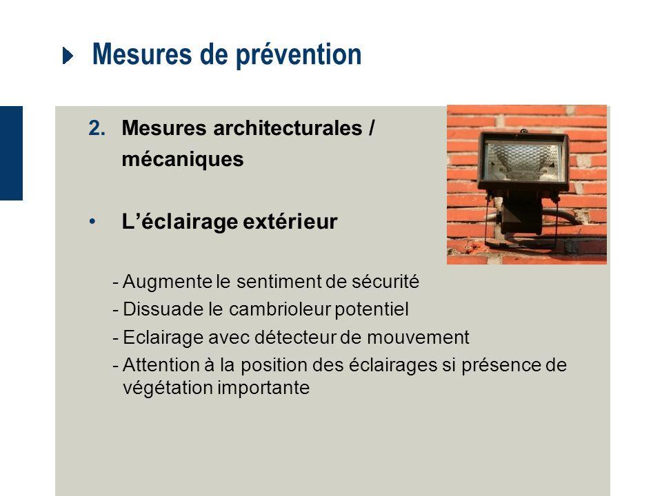 Mesures de prévention L'éclairage extérieur Mesures architecturales /