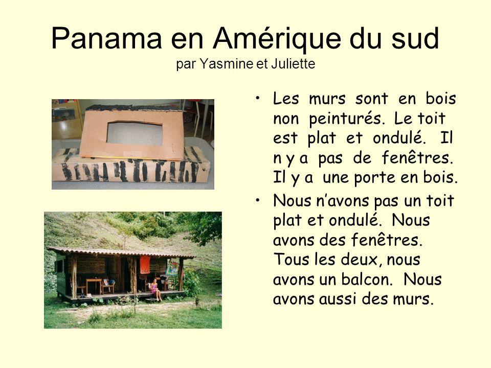 Panama en Amérique du sud par Yasmine et Juliette